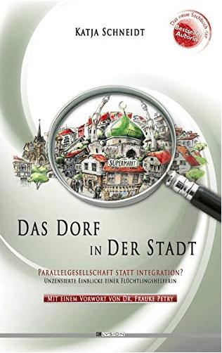 Das Dorf in der Stadt Frauke Petry