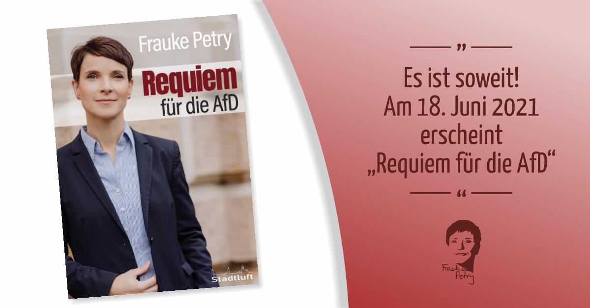 """Es ist soweit! Am 18. Juni 2021 erscheint """"Requiem für die AfD"""""""